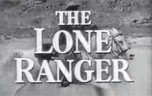 The Lone Ranger Episode Guide