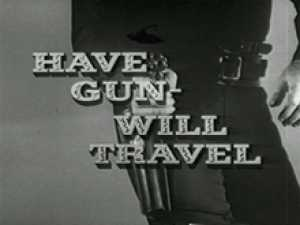 Have Gun - Will Travel Episode Guide